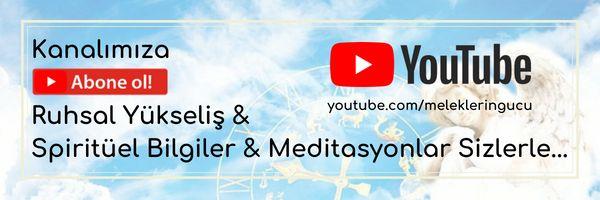 Spiritüel Bilgiler & Meditasyonlar Youtube Kanalımızda